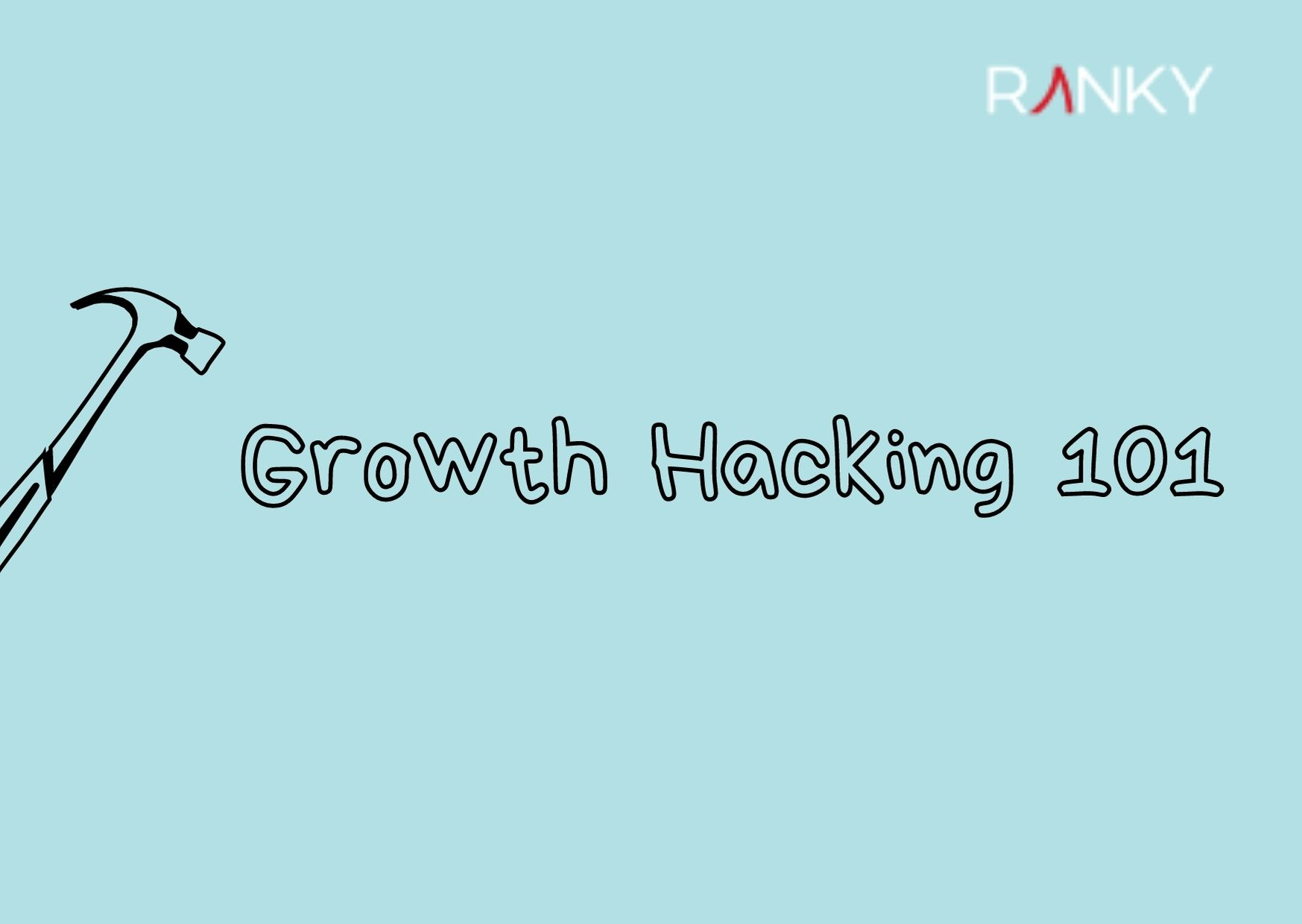 Growth Hacking 101-1