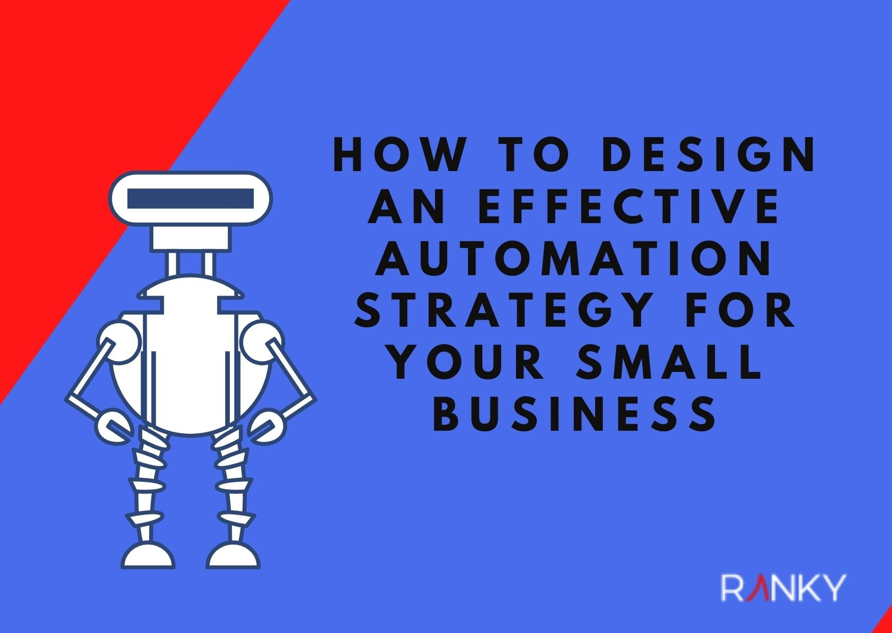 How to Design an Effective Automation Strategy for your Small Business